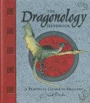 Dr  Ernest Drake s Dragonology Handbook