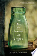 God Does His Best Work with Empty Book PDF