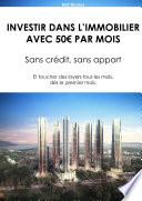 INVESTIR DANS L'IMMOBILIER AVEC 50€ PAR MOIS