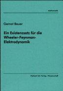 Ein Existenzsatz für die Wheeler-Feynman-Elektrodynamik