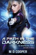 A Path In The Darkness