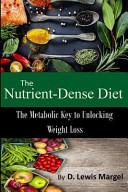 The Nutrient Dense Diet