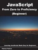 Javascript From Zero To Proficiency Beginner