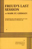 Freud's Last Session : sigmund freud who invites the...
