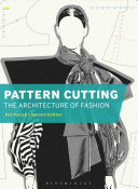 Pattern Cutting  The Architecture of Fashion