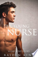 The Young Nurse  A Gay Love Story
