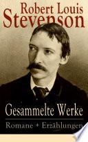 Gesammelte Werke  Romane   Erz  hlungen  21 Titel in einem Buch   Vollst  ndige deutsche Ausgaben