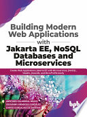 Building Modern Web Applications With Jakarta Ee Nosql Databases And Microservices