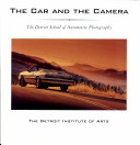 The Car and the Camera Of Automobile Photography From The Fifties To The