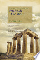 Estudio de 1 Corintios II   Lectures on the First Corinthians II Spanish Edition