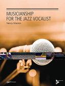Musicianship for the Jazz Vocalist