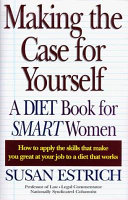 Making the Case for Yourself Book PDF