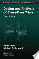 Design And Analysis Of Cross Over Trials Third Edition