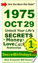 Fortune Telling Self-Help: Unlock Your Money, Love Relationships Luck: Astrology, Horoscope, Numerology, Feng Shui, Zodiac, Metaphysics: Born October 29, 1975 Birthday Secrets Book