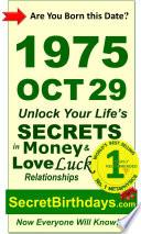Fortune Telling Self-Help: Unlock Your Money, Love Relationships Luck: Astrology, Horoscope, Numerology, Feng Shui, Zodiac, Metaphysics: Born October 29, 1975 Birthday Secrets Book