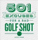 501 Excuses for a Bad Golf Shot