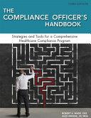 The Compliance Officer s Handbook