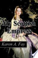 My Scottish Empress
