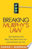 Breaking Murphy s Law