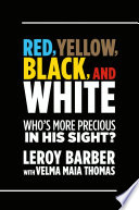 Red  Brown  Yellow  Black  White Who s More Precious In God s Sight