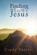 Finding the Light of Jesus