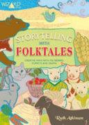 Storytelling With Folktales