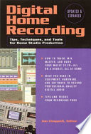 Digital Home Recording   Updated and Expanded
