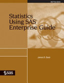 Statistics Using SAS Enterprise Guide