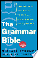 The Grammar Bible