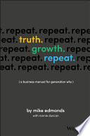 Truth Growth Repeat
