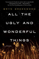All the Ugly and Wonderful Things Book Cover