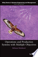 Operations and Production Systems with Multiple Objectives