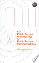 From Public Service Broadcasting to Public Service Communications