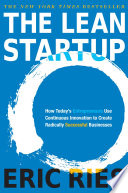 The Lean Startup : the lean startup is a new approach being...
