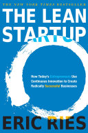 The Lean Startup : the lean startup is a new approach...