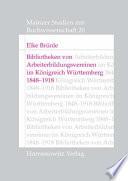 Bibliotheken von Arbeiterbildungsvereinen im Königreich Württemberg 1848-1918