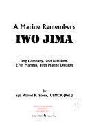 A Marine Remembers Iwo Jima