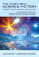 The Year's Best Science Fiction: Twenty-Ninth Annual Collection Stories By Such Leading Genre Masters As