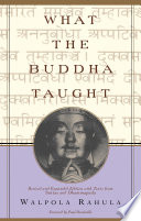 What the Buddha Taught Of The Buddha S Teachings For Years