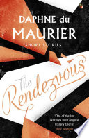 The Rendezvous And Other Stories About Half Past Eleven Took Her Husband S Revolver And