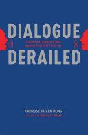 Dialogue Derailed