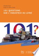 101 questions sur l industrie du livre