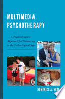 Multimedia Psychotherapy