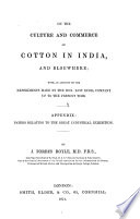 On the Culture and Commerce of Cotton in India and Elsewhere