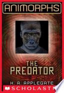 Animorphs  5  The Predator