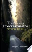 The Security Procrastinator Psychological