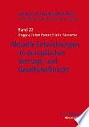 Aktuelle Entwicklungen im europäischen Vertrags- und Gesellschaftsrecht