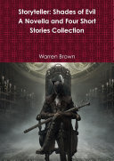 Storyteller Shades Of Evil A Novella And Four Short Stories Collection