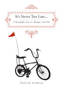 It S Never Too Late Ebook