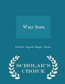 Wau Bun Scholar S Choice Edition book